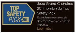 "Jeep® Grand Cherokee 2011 nombrado ""Top Safety Pick"""